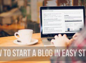 Beginner's Guide How To Start A Blog In Easy Steps